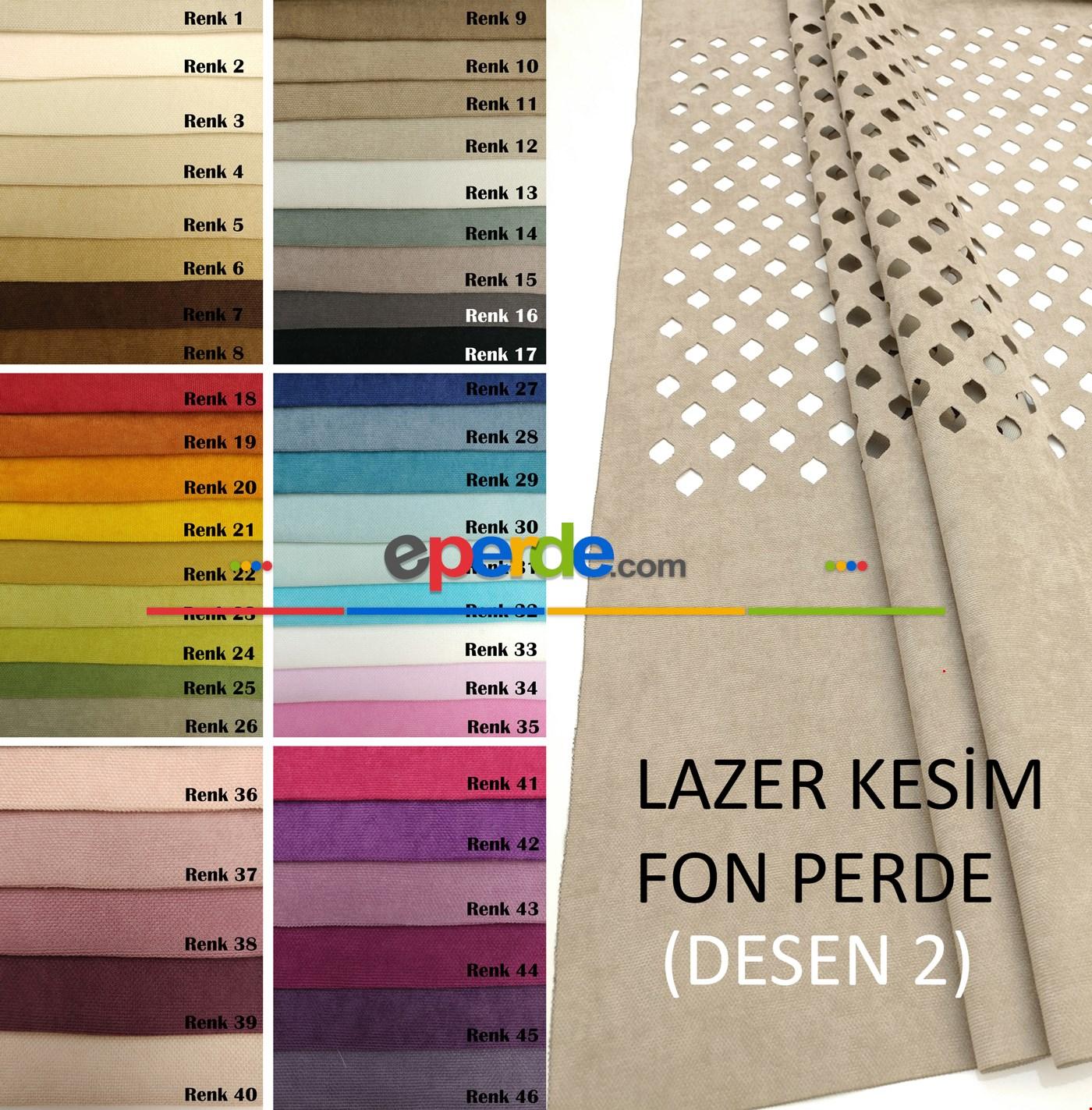 Lazer Kesim Fon Perde 46 Farklı Renk Seçeneği D2 ( Full Kesimlidir )